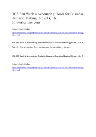 HCS 380 Week 4 Accounting: Tools for Business Decision Making (6th ed.), Ch. 7//tutorfortune.com