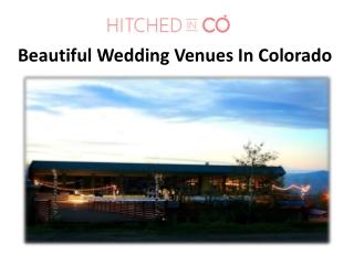 Beautiful Wedding Venues In Colorado