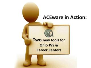ACEware in Action: