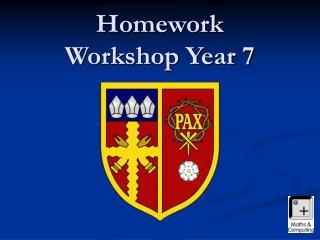 Homework Workshop Year 7