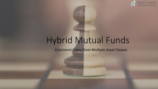 Introduction of Hybrid Mutual Funds