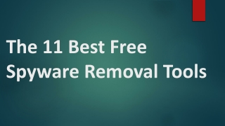 The 11 Best Free Spyware Removal Tools