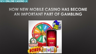 How New Mobile Casino Has Become an Important Part of Gambling
