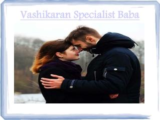 Love Vashikaran Specialist baba in pune gujrat 91 9855638485