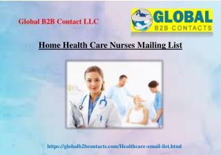 Home Health Care Nurses Mailing List