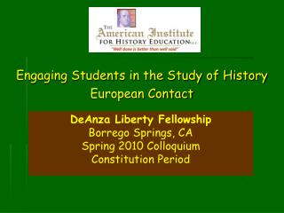 Engaging Students in the Study of History European Contact