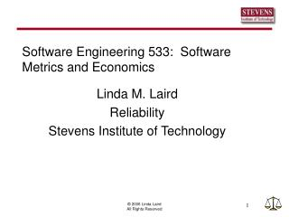 Software Engineering 533:  Software Metrics and Economics