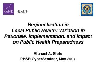 Regionalization in  Local Public Health: Variation in  Rationale, Implementation, and Impact on Public Health Preparedne