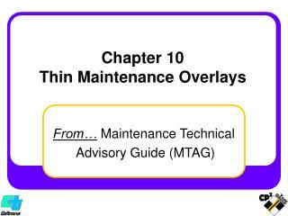 Chapter 10 Thin Maintenance Overlays