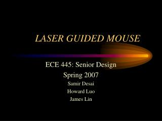 LASER GUIDED MOUSE
