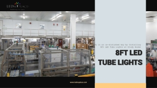 Grab the Offer and Buy 8ft LED Tube Lights Now