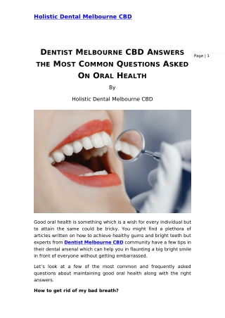 Dentist melbourne cbd answers the most common questions asked on oral health