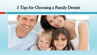 Tips for Choosing a Family Dentist