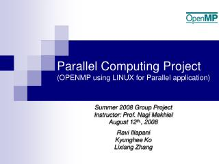 Parallel Computing Project (OPENMP using LINUX for Parallel application)
