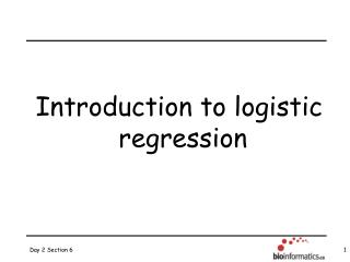 Introduction to logistic  regression