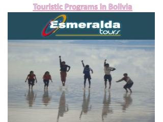 Touristic Programs in Bolivia