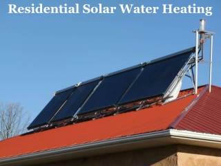 Residential Solar Water Heating