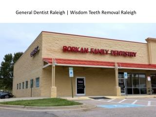 General Dentist Raleigh   Wisdom Teeth Removal Raleigh