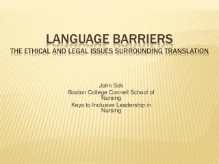 Language barriers The ethical and legal issues surrounding translation