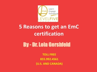 5 Reasons to get an EmC certification level five executive PDF