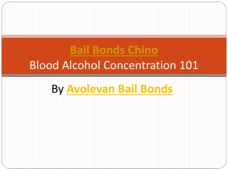 Bail bonds chino - Blood Alcohol Concentration 101