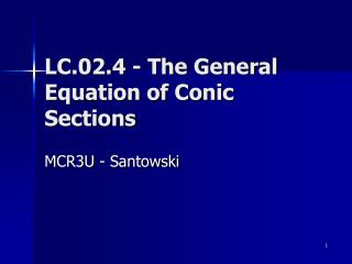 LC.02.4 - The General Equation of Conic Sections