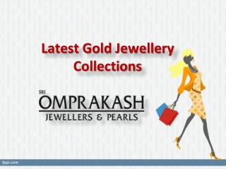 Latest Gold Jewellery Collections, Buy Designer Gold Jewellery – Omprakash Jewellers