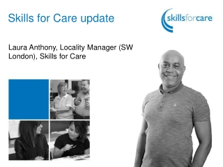 Skills for Care update