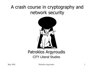 A crash course in cryptography and network security