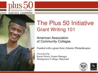 The Plus 50 Initiative Grant Writing 101