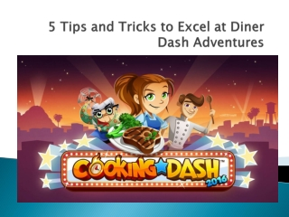 5 Tips and Tricks to Excel at Diner Dash Adventures