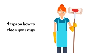 4 tips on how to clean your rugs