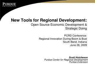 Scott Hutcheson Purdue Center for Regional Development Purdue Extension
