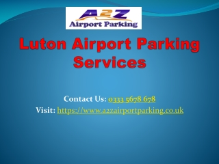 A2Z Luton Airport Parking Compare & Book Securely Upto 70% OFF