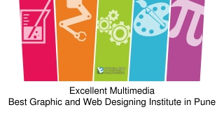 Excellent Multimedia-Best Graphic & Web Designing Course