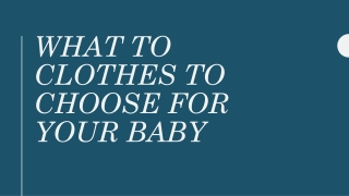What to Clothes to Choose for Your Baby