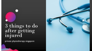 3 Things to Do after Getting Injured