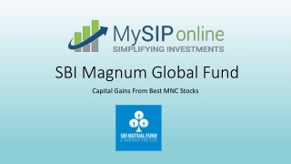 Grow Your Money With SBI Magnum Global Fund