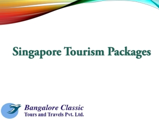 Singapore Tourism Packages from Bangalore