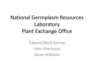 National Germplasm Resources Laboratory Plant Exchange Office