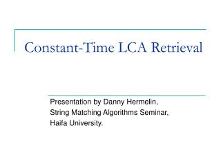 Constant-Time LCA Retrieval
