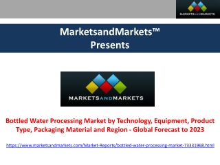Bottled Water Processing Market - Global Forecast to 2023