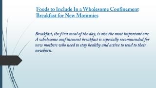 confinement breakfast