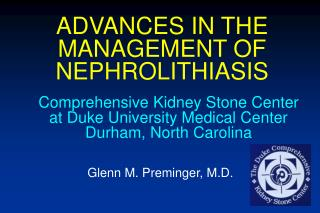 ADVANCES IN THE MANAGEMENT OF NEPHROLITHIASIS