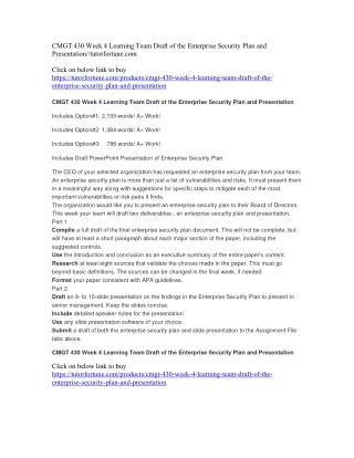 CMGT 430 Week 4 Learning Team Draft of the Enterprise Security Plan and Presentation//tutorfortune.com