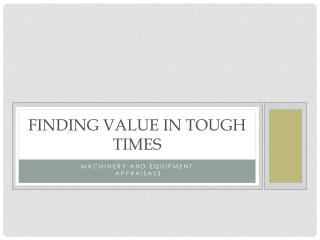 Finding Value In Tough Times