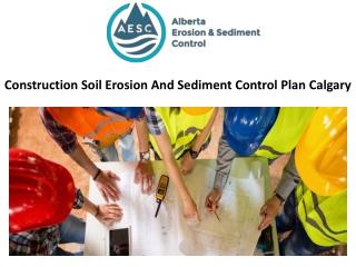 Construction Soil Erosion And Sediment Control Plan Calgary