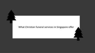 What Christian funeral services in Singapore offer