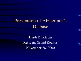 Prevention of Alzheimer's Disease