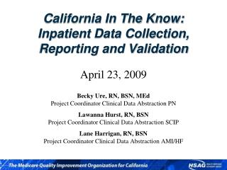 California In The Know: Inpatient Data Collection, Reporting and Validation